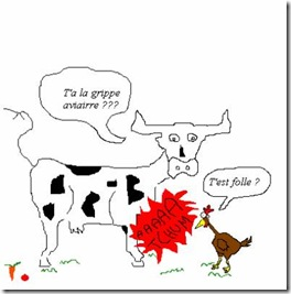 grippe aviaire vache folle